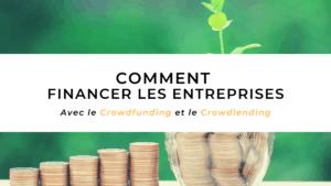 Comment financer les entreprises